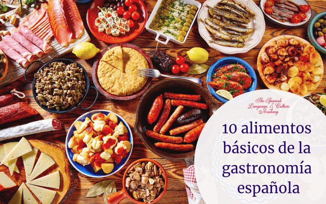 10 alimentos básicos de la gastronomía española
