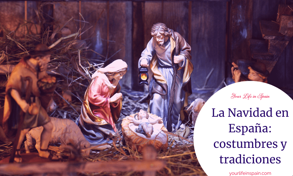 La Navidad en España: costumbres y tradiciones