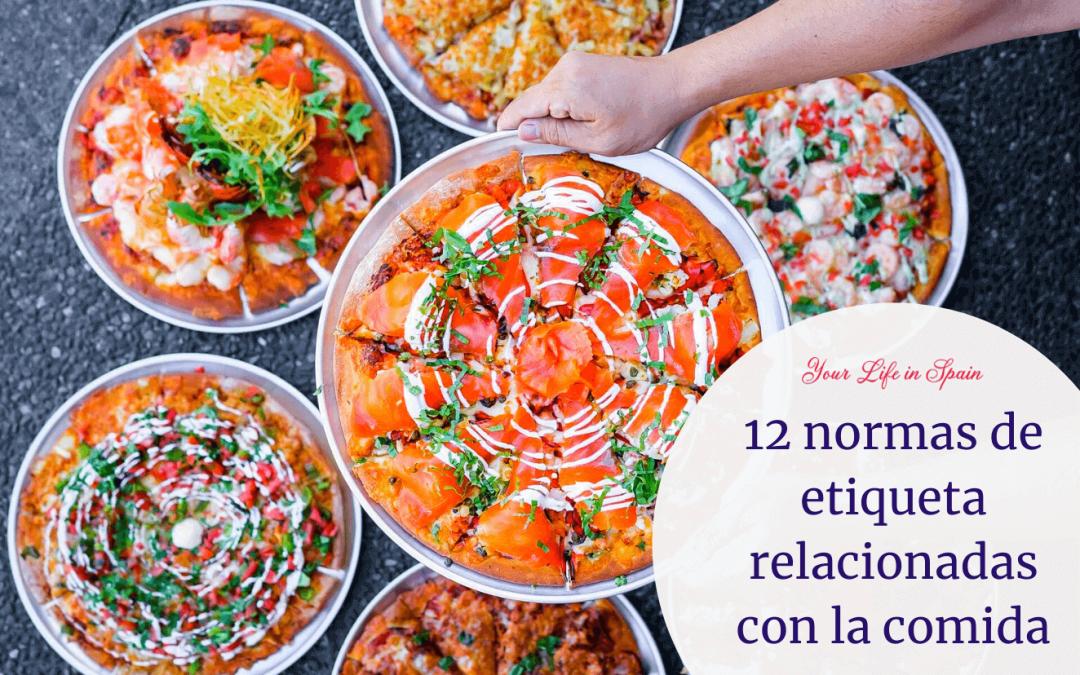 12 normas de etiqueta españolas relacionadas con la comida